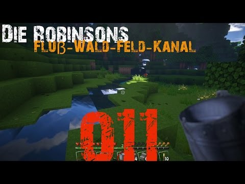 "Die Robinsons #011 ""Berg-Wald-Feld-Kanal"" [Deutsch][Minecraft][LPT]"