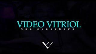Video Vitriol Episode 1: Superbowl Thumbnail