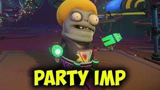 пАТИ ИМП (Party Imp) - Легендарный Обзор  Plants vs Zombies Garden Warfare 2