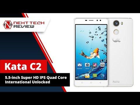 Kata C2   5 5 inch Super HD IPS Quad Core International Unlocked Product Review  – NTR