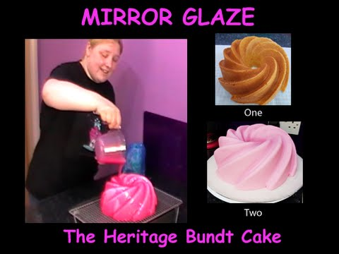 Mirror Glazed Heritage Bundt Cake Youtube