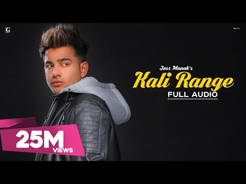 Kali Range : Jass Manak (Official Song) Intense | Latest Punjabi Songs | GKL | Geet MP3