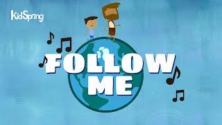 Follow Me | Preschool Worship Song
