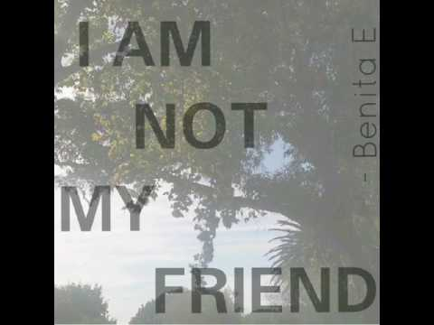 "Featured Poet @benita.writes ""I am Not my friend"""