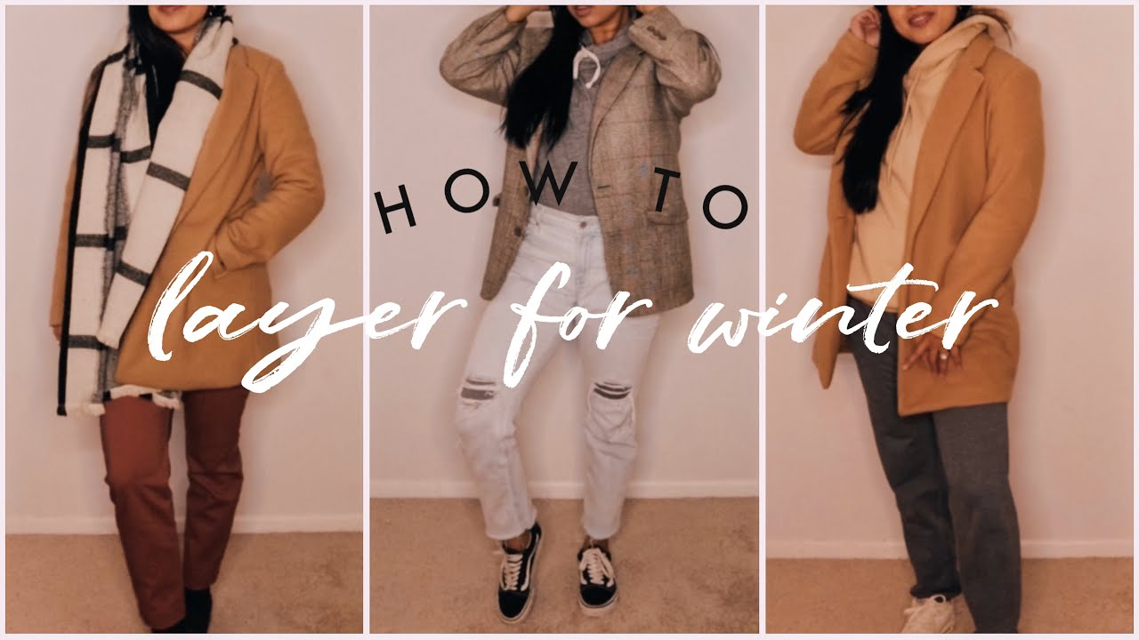 [VIDEO] - How to Layer Outfits for Cold Weather | Winter Fashion Lookbook 2