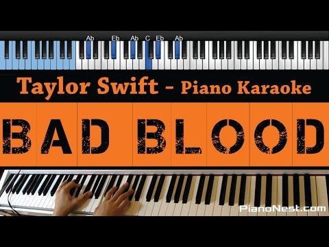 Taylor Swift - Bad Blood - LOWER Key (Piano Karaoke / Sing Along)