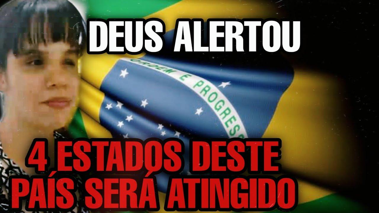 Urgente Forte profecia que vai abalar o Brasil 4 estados estão na lista profecia 2020