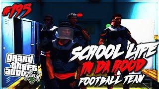 GTA 5 SCHOOL LIFE EP. 195 - FOOTBALL TEAM 🏈