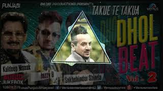 Takue te Takua || Jazzy b || Dhol Remix by DJ SAHIL FT.Lahoria Production