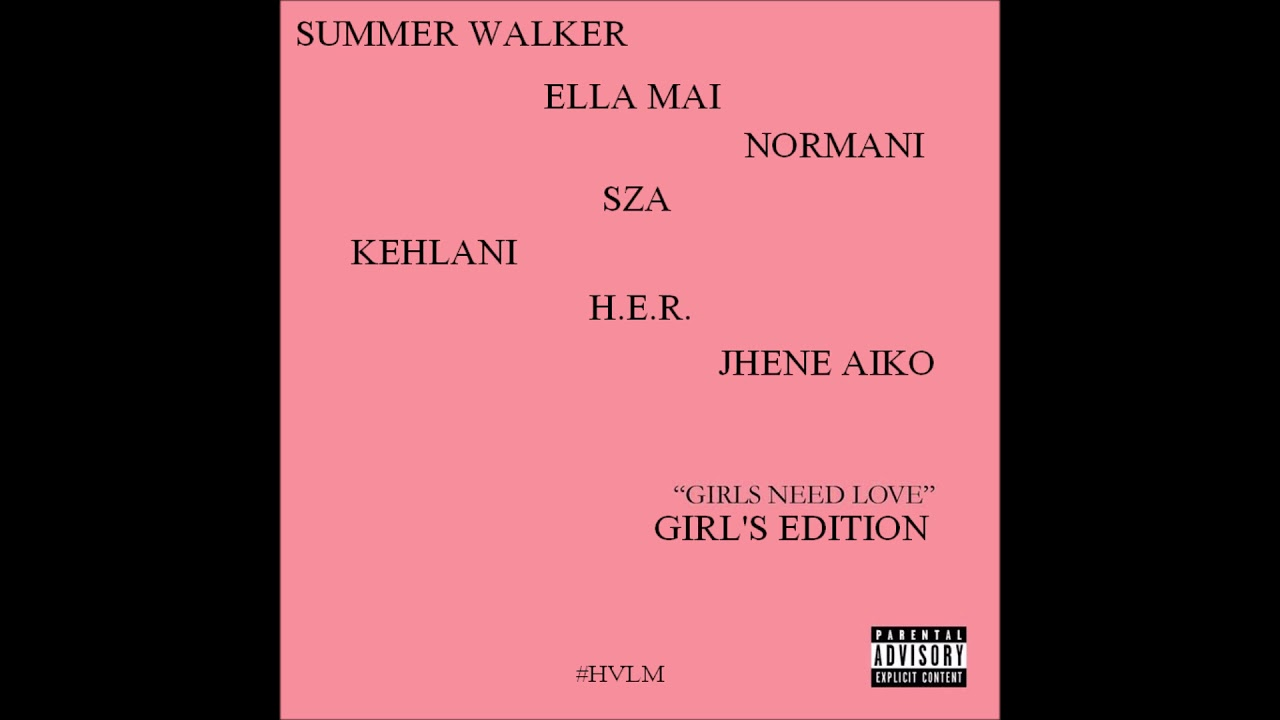 Summer Walker Girls Need Love Girls Edition Hvlm
