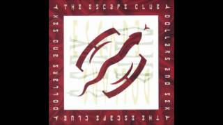 the escape club - call it poison