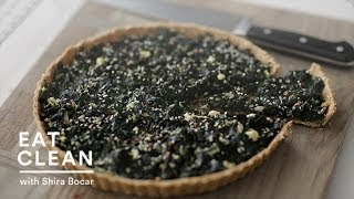 Spinach Tart In 3 Steps - Eat Clean With Shira Bocar