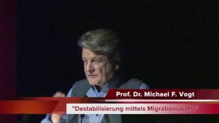 Prof. Dr. Michael F. Vogt - Destabilisierung mittels Migrationswaffe - Die Vorarlberger