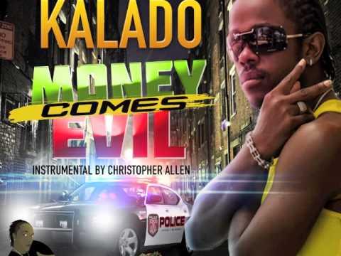 KALADO-(MONEY COMES EVIL) HITMAKERMUZIK-RAW