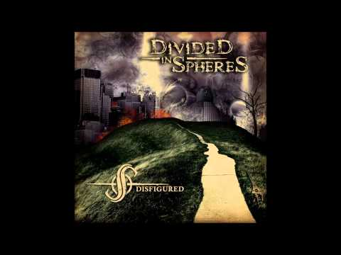 Divided in Spheres - Change is the price