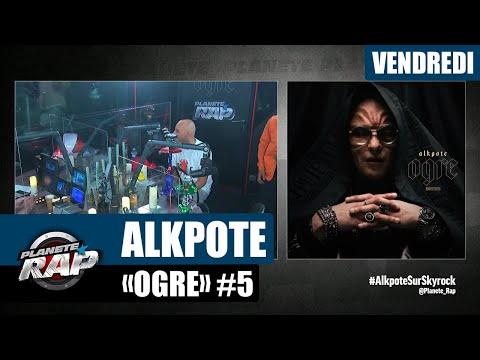 Youtube: Planète Rap – Alkpote«Ogre» avec RM, Secteur P, Back, Lil, Kai du M, Rosdagang #Vendredi