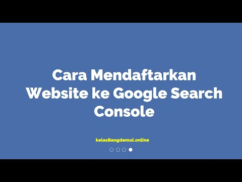cara-mendaftarkan-website-ke-google-search-console