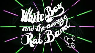 WHITE BOY AND THE AVERAGE RAT BAND : Neon Warriors promo [OFFICIAL] HD
