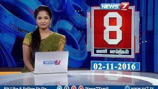 News @ 8 PM   News7 Tamil   02/11/2016