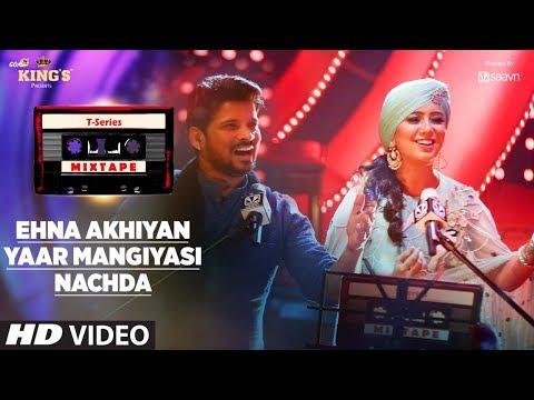 ehna-akhiyan-yaar-mangiyasi-|-t-series-mixtape-|-harshdeep,-shahid-|-bhushan-kumar,-ahmed,-abhijit