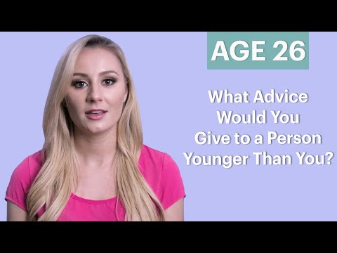 70 People Ages 5-75 Answer: What Advice Would You Give to a Person Younger Than You? | Glamour