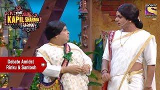 vuclip Debate Amidst Rinku Devi & Santosh - The Kapil Sharma Show