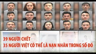 39 NGƯỜI C.H.Ế.T -l- 35 người Việt có thể là nạn nhân t.ử v.o.n.g tại Anh.