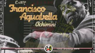 Francisco Aguabella - Oba / SANDUNGA!