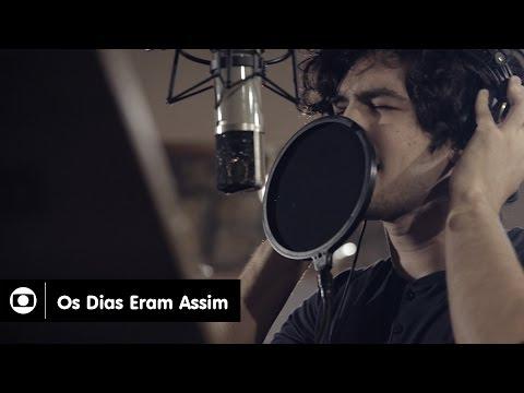 Confira o videoclipe oficial da supersérie 'Os Dias Eram Assim'