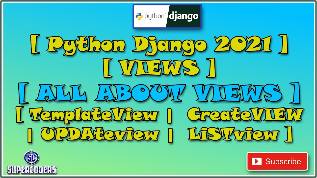 Python Django All About Different Types of Views Tutorial | CreateView | UpdateView | ListView