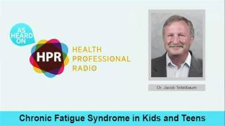 Chronic Fatigue Syndrome in Kids and Teens