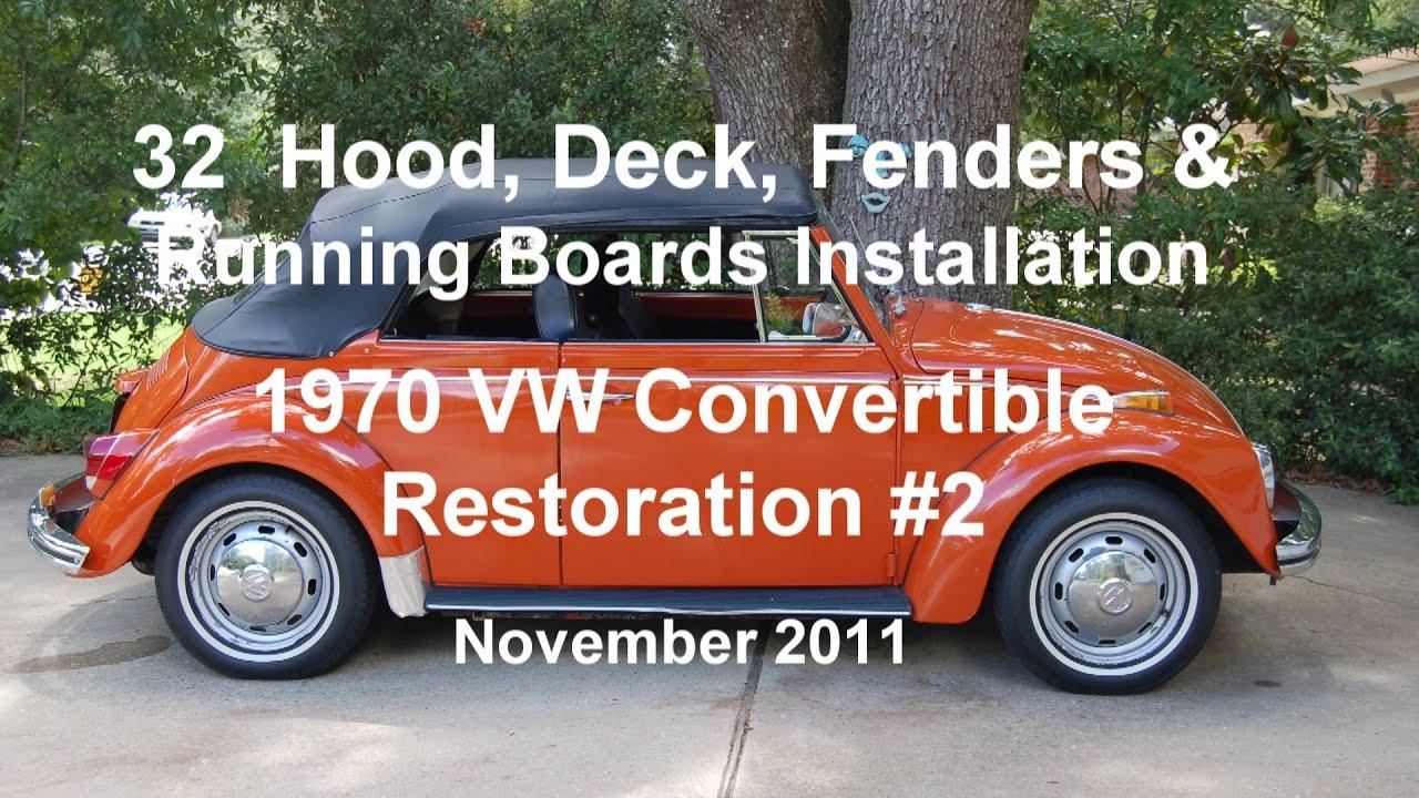 32 of 44 1970 VW Beetle Hood Deck & Fender Installation wmv