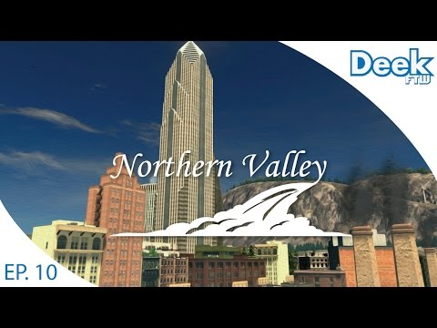 Let's Design Northern Valley Ep.10 - Starting to Build Downtown and the Bayfront- Cities Skylines