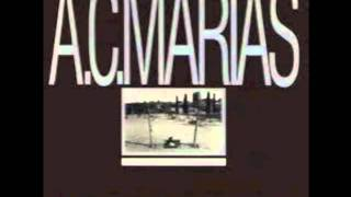 A C Marias - To Sleep