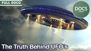 The Truth Behind UFOs | Flying Saucer Documentary