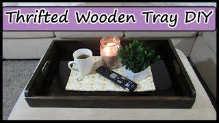 THRIFT FLIP | DIY GOODWILL WOODEN TRAY DIY