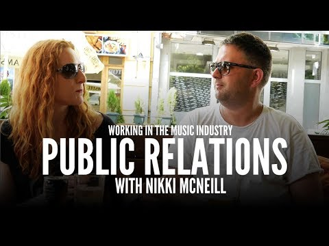 Working In The Music Industry: Public Relations (PR) with Nikki McNeill