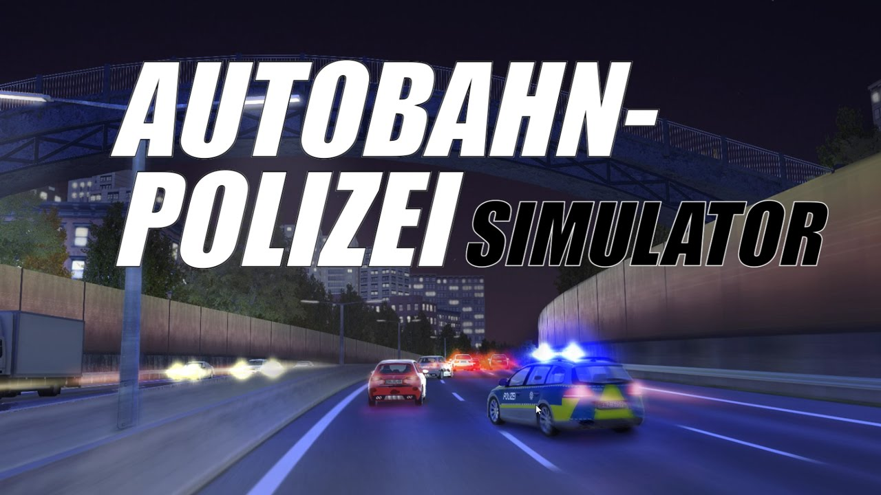 Autobahn Police Simulator Gameplay Youtube