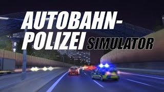 Autobahn Police Simulator Gameplay