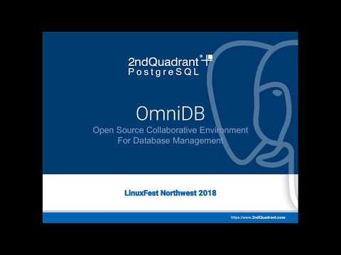 LinuxFest Northwest 2018: Intro To Omni DB With PostgreSQL