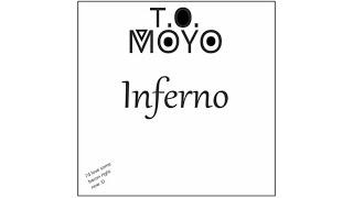 T.O. Moyo - Inferno