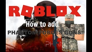 ROBLOX: How to add PHANTOM FORCES guns in your game! [READ DESC] [OUTDATED]