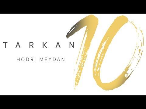 TARKAN - Hodri Meydan