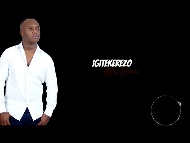 igitekerezo-by-king-james-official-audio-king-james-rwanda