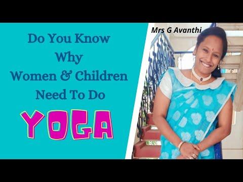 Reasons Why Women & Children Should Do Yoga - Mrs Avanthi l Mythri Yoga Nature Cure Centre l IDY l