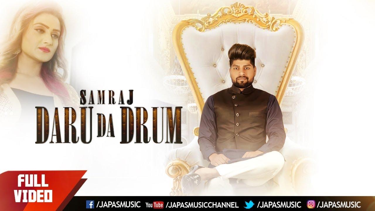 Latest Punjabi Song 2018 | Daru Da Drum | Samraj | Japas Music #1