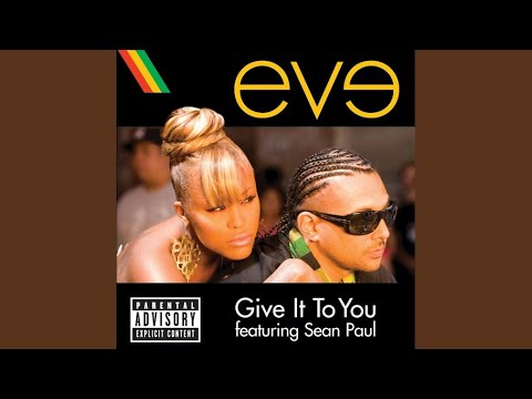 Give It To You (Explicit)