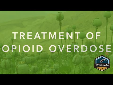 Treatment of Opioid Overdose – Pt. 1