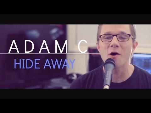 Hide Away - Daya (Cover by Adam Christopher)