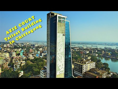 Aziz Court - Tallest Building in Chittagong City | 32 Storied | dji osmo footage ||